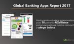 Global Banking Apps Report 2017 już dostępny - 45 mobilnych aplikacji bankowych porównanych w międzynarodowym badaniu UXalliance