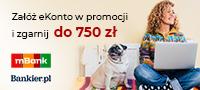 Załóż eKonto w promocji i zyskaj 150 zł od Bankier.pl + do 300 zł od mBanku + do 300 zł w programie poleceń