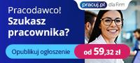 Szukasz pracownika? Opublikuj pierwsze ogłoszenie o pracę już od 59,32 zł na Pracuj.pl!