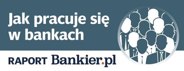 """III edycja badania  """"Jak się pracuje w bankach?"""""""