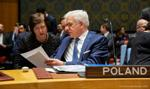 Czaputowicz: W RB ONZ jednym z priorytetów Polski umocnienie prawa międzynarodowego