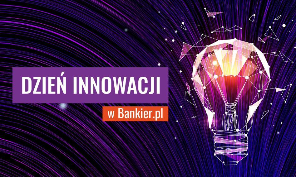 Dzień innowacji w Bankier.pl. Specjalne wydanie serwisu 19 października