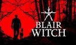 """Bloober Team ma umowę na dystrybucję gry """"Blair Witch"""" w Chinach"""