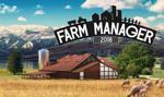"""Gra PlayWay """"Farm Manager 2018"""" zdjęta ze sprzedaży na platformie Steam"""