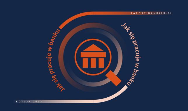 """Kliknij, aby pobrać raport Bankier.pl """"Jak się pracuje w banku"""""""