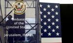 14 maja otwarcie ambasady USA w Jerozolimie