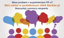 Problem z rozliczeniem PIT-u? Weź udział w podatkowym AMA Bankier.pl