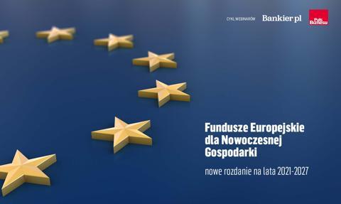 Fundusze Europejskie dla Nowoczesnej Gospodarki – nowe rozdanie na lata 2021-2027