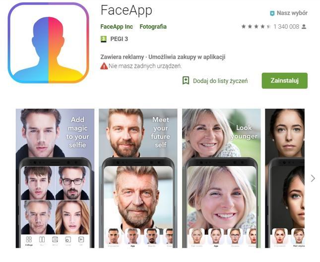 Aplikacja FaceApp gromadzi historię przeglądanych stron, dane z plików cookie, numery identyfikacyjne urządzenia, które mogą być przekazywane innym podmiotom