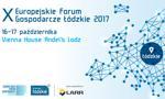Jubileuszowa edycja Europejskiego Forum Gospodarczego – Łódzkie 2017