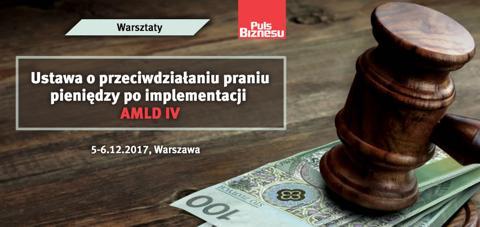 AML IV szkolenie z nowej dyrektywy dotyczącej prania pieniędzy i przeciwdziałania terroryzmowi