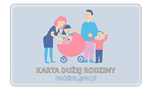 Mobilna Karta Dużej Rodziny w przyszłym tygodniu
